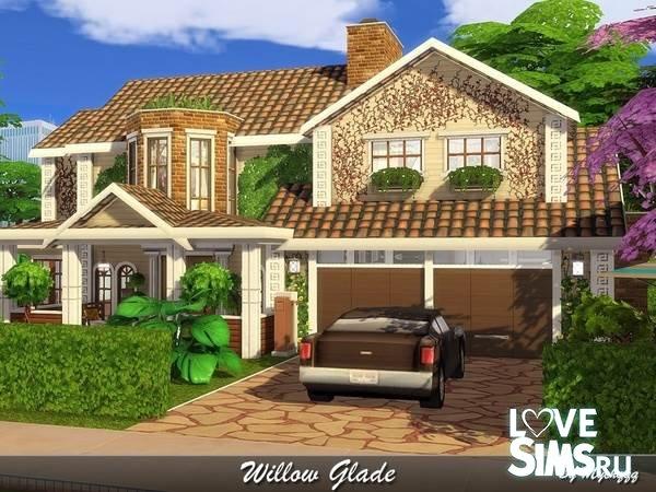 Дом Willow Glade от MychQQQ